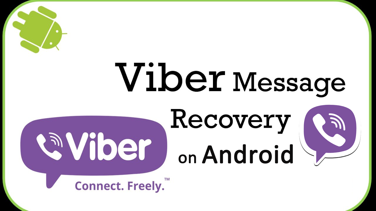 How to Recover Lost/Deleted Viber Messages On Android