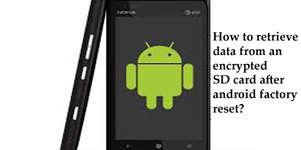 recover encrypted files in gionee | Android Data Recovery Blog