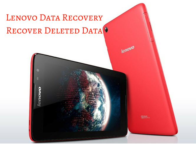 Lenovo Data Recovery – Retrieve Deleted Data from Lenovo