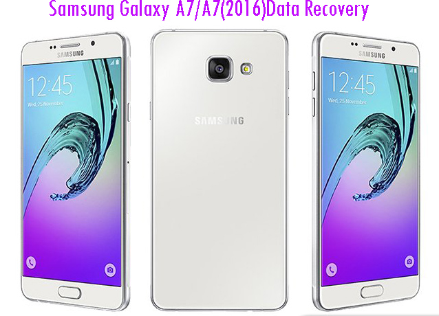 How to Recover Deleted Data from Samsung Galaxy A7/A7 (2016)?