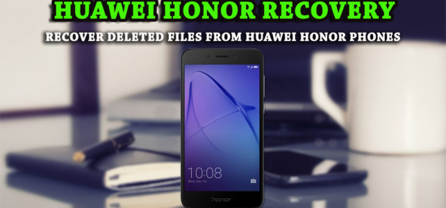 recover SMS from Huawei Honor Android phone   Android Data Recovery Blog