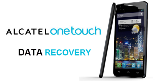 How to Recover Deleted Data from TCL Alcatel OneTouch Android Phones