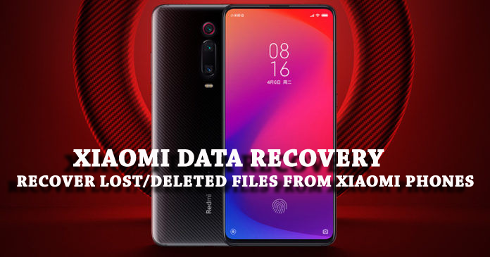 Xiaomi Data Recovery – Recover Lost/Deleted Files from
