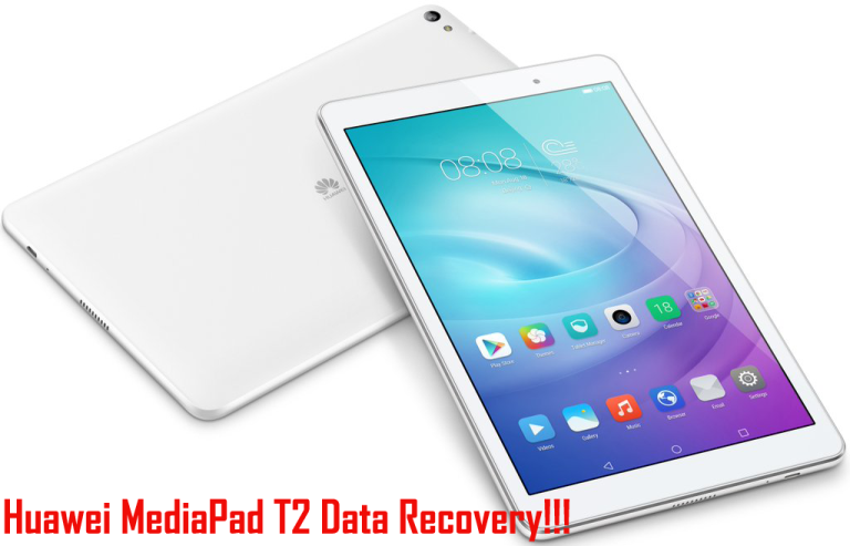 How to Recover Lost Data from Huawei MediaPad T2?