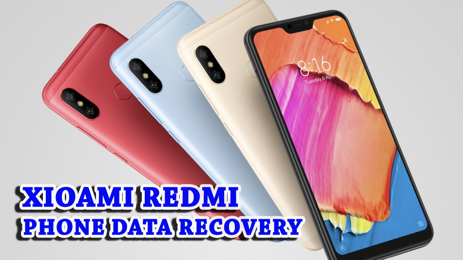 How to Retrieve Lost/Deleted Data from Redmi Note 4/4X/4A/Mi