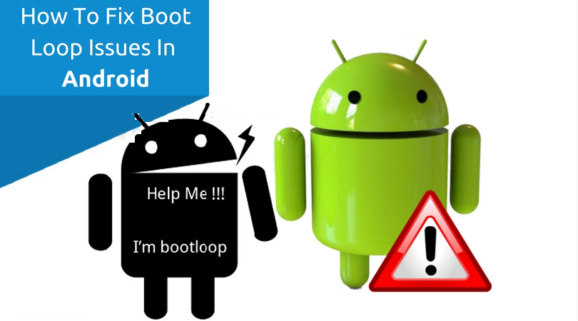 How to Fix Boot Loop Issue on Android without Losing Data
