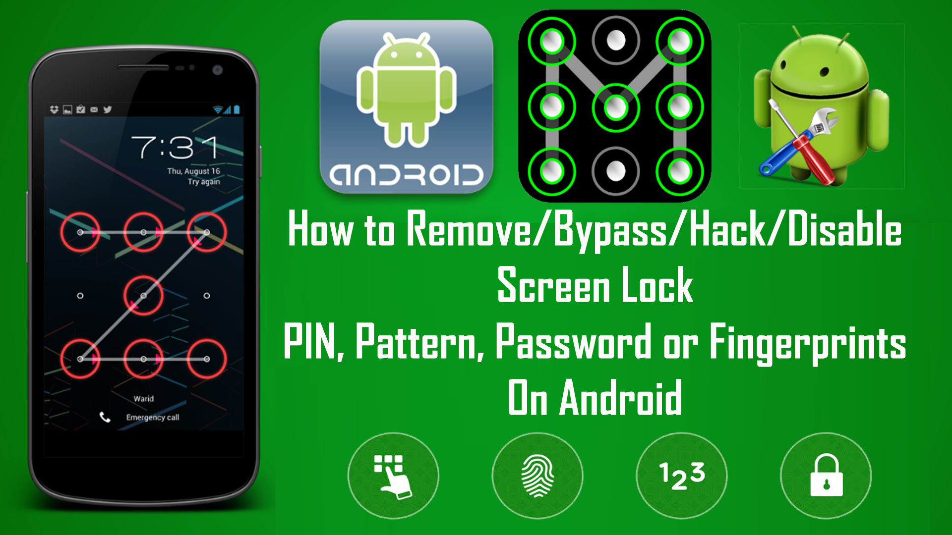 How to Remove or Bypass Android Screen Locks - [PIN, Pattern, Password or  Fingerprints]