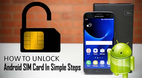 How to Easily Unlock Android SIM Card In Simple Steps!