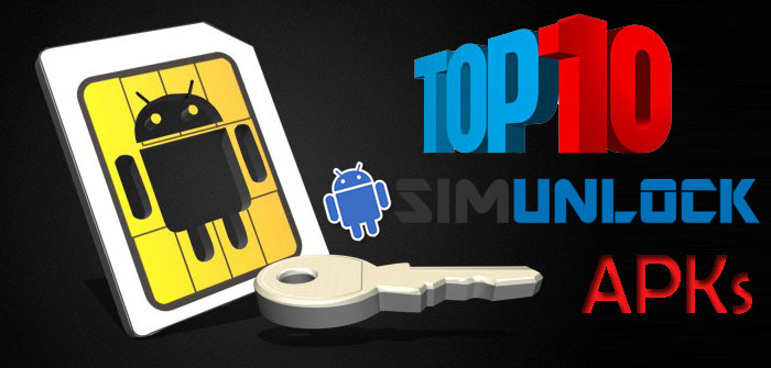 Top 10 Apps to Unlock Android SIM