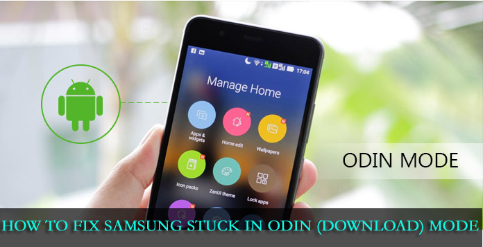 How to Fix Samsung Stuck in Odin (Download) Mode?