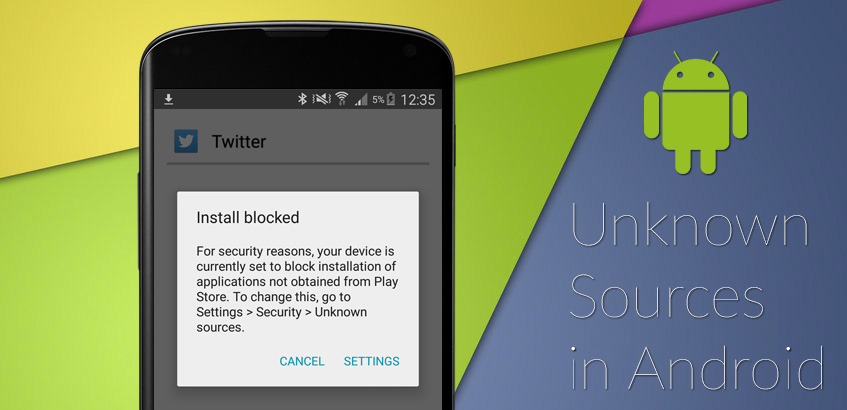 Ultimate Guide to Install Unknown Source Apps On Android