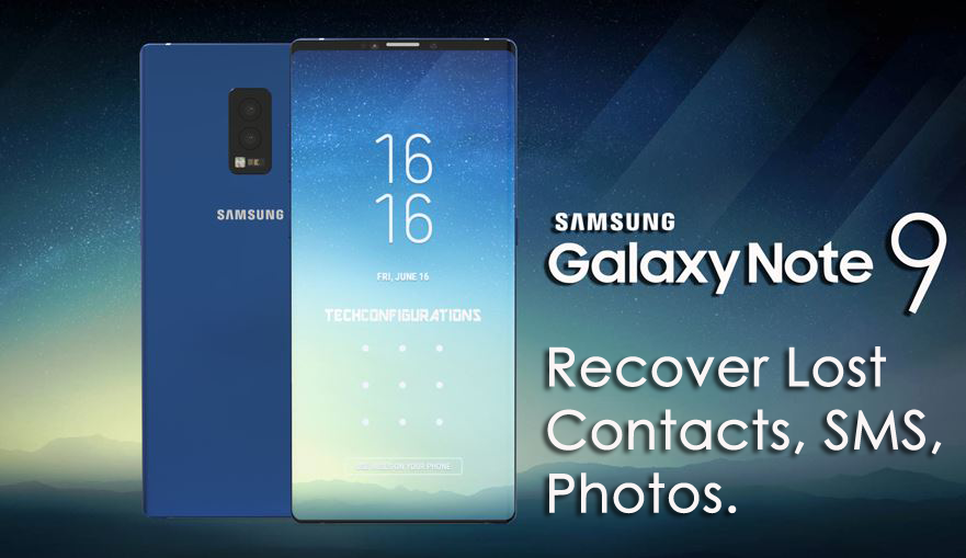 How to Recover Deleted Data From Samsung Galaxy Note 9
