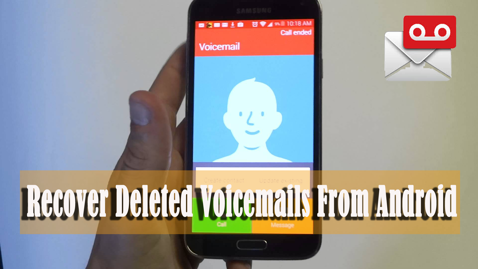 Useful Guide]- How to Recover Deleted Voicemails From Android
