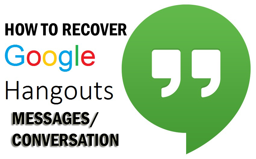 3 Methods To Retrieve Deleted Messages From Hangout on Android