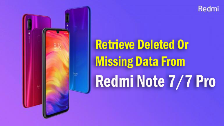 4 Methods]- Retrieve Deleted Or Missing Data From Redmi Note