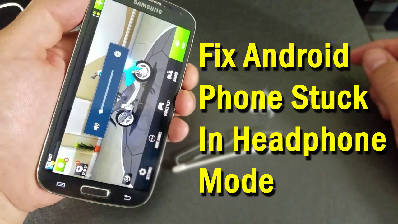 7 Effective Solutions To Fix Android Phone Stuck In Headphone Mode